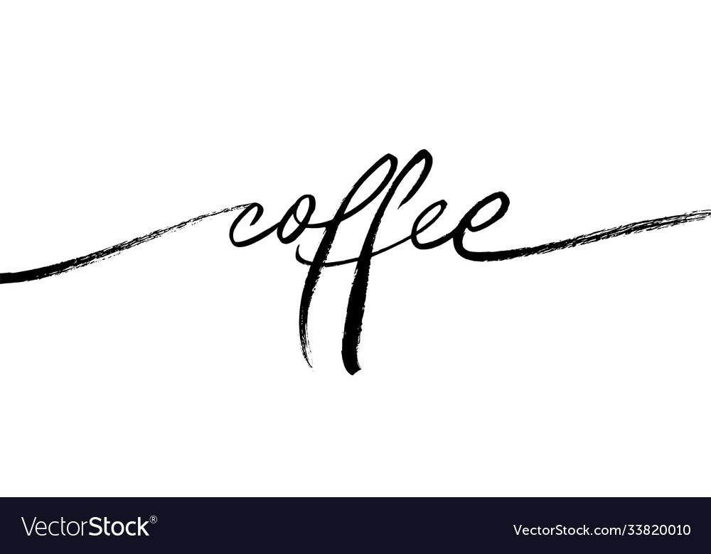 Coffee ink brush lettering single word
