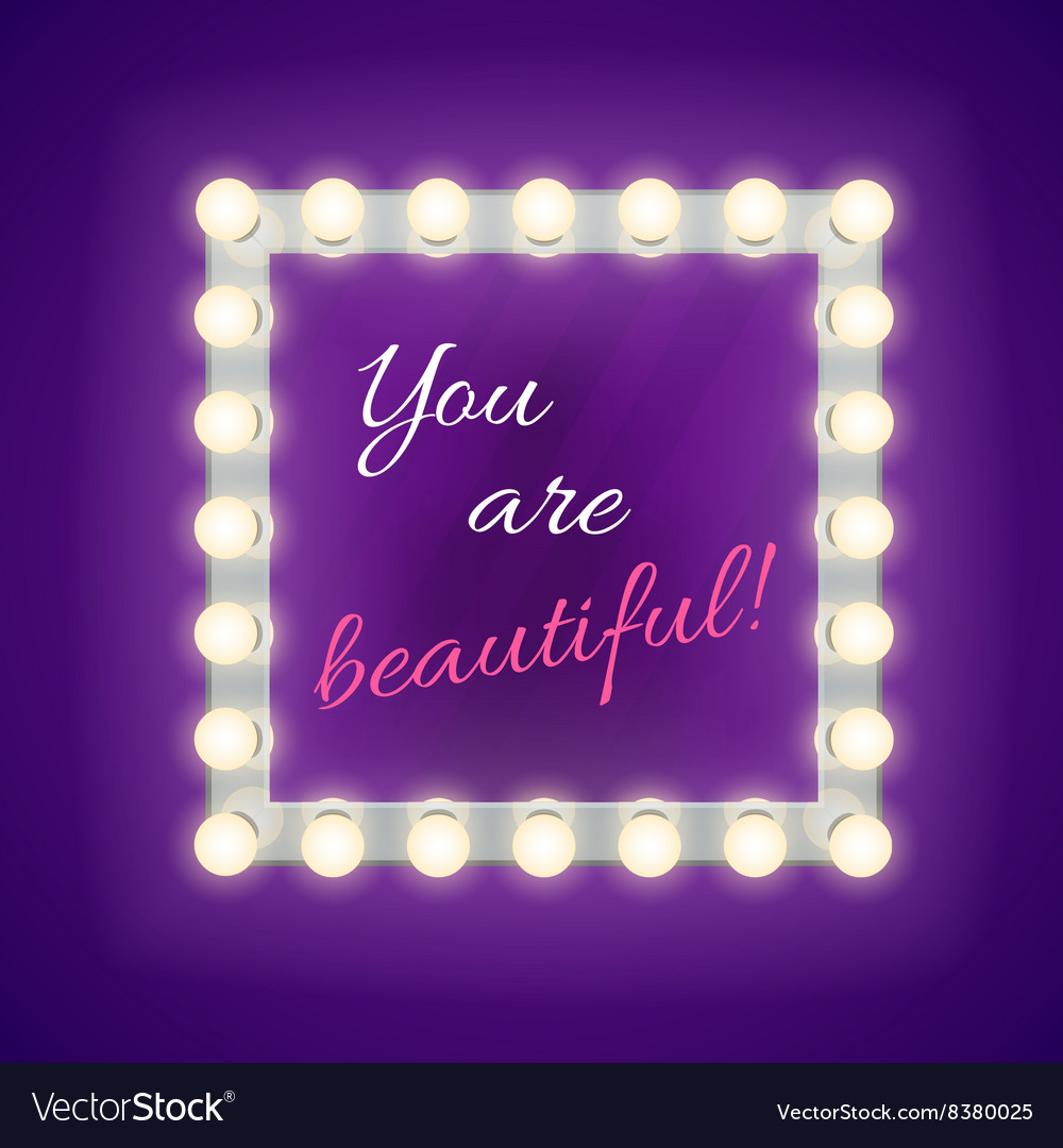 Mirror with you are beautiful inscription vector image