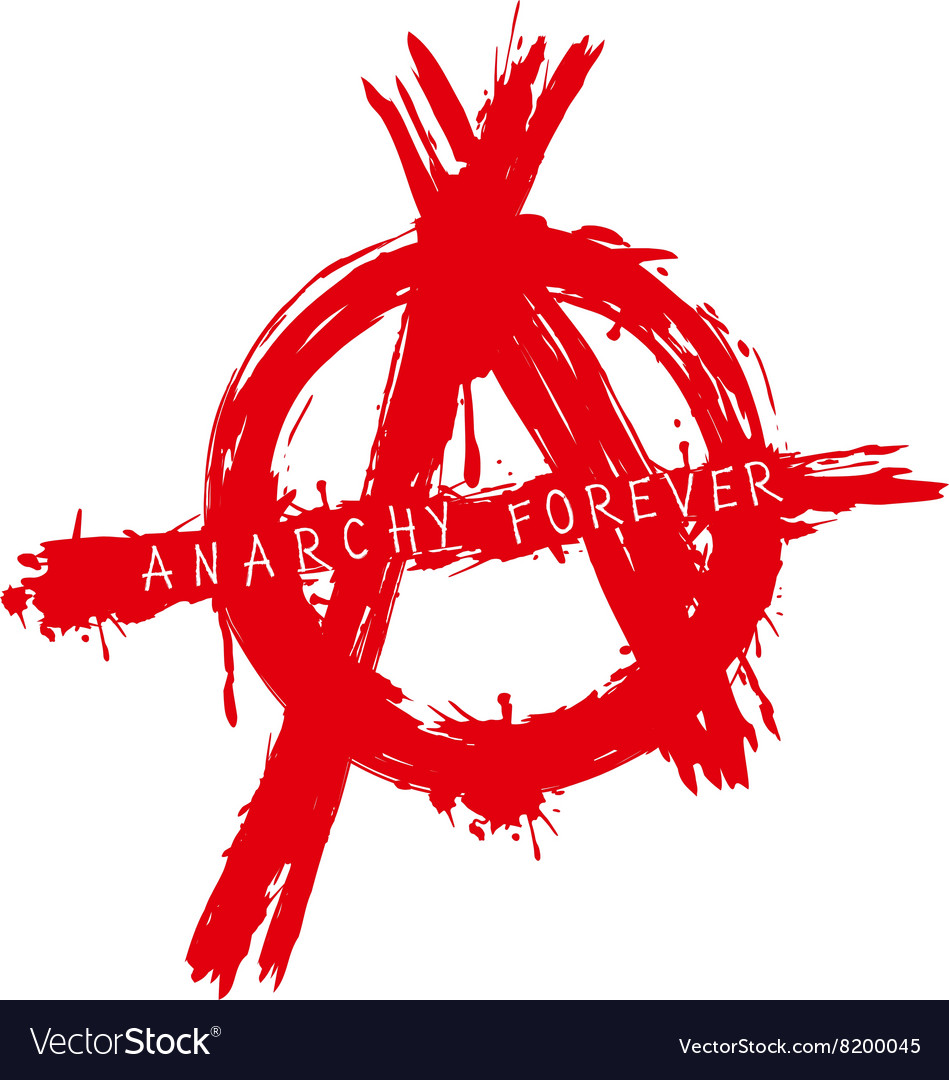 Anarchy forever