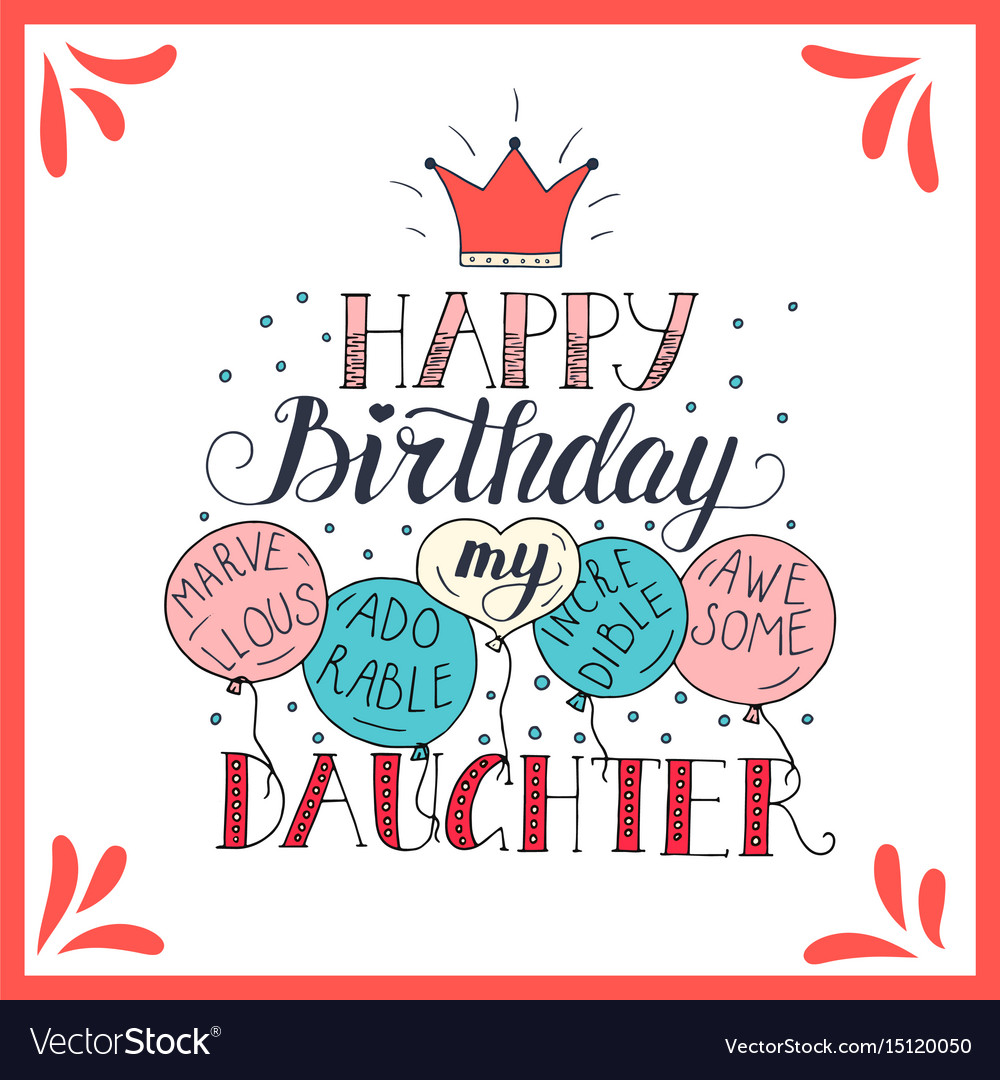 Excellent Color Birthday Card For Daughter Royalty Free Vector Image Funny Birthday Cards Online Inifodamsfinfo