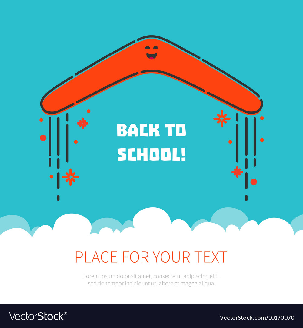 Boomerang flying back to school