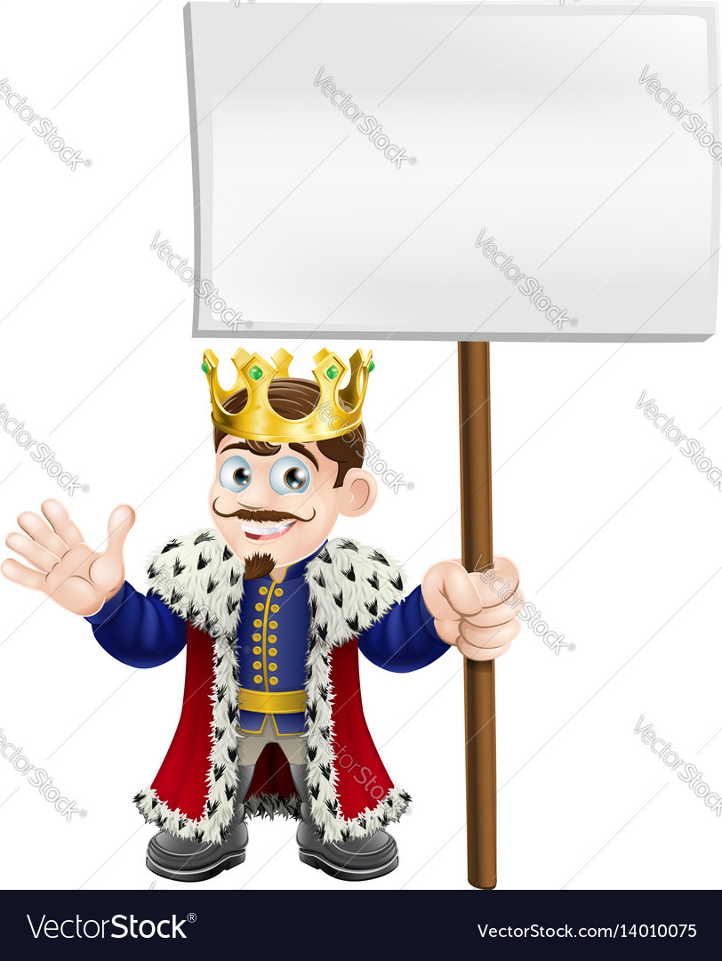 Cartoon king holding a sign