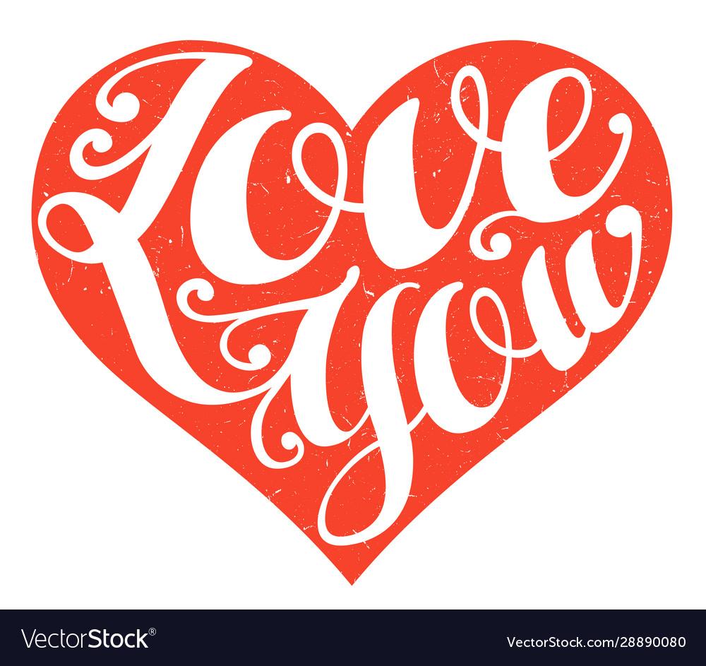Valentines day heart handwritten love you