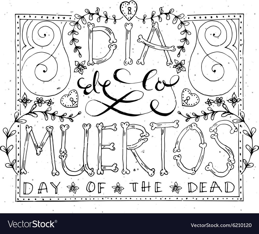 Hand sketched lettering Dia de los Muertos vector image