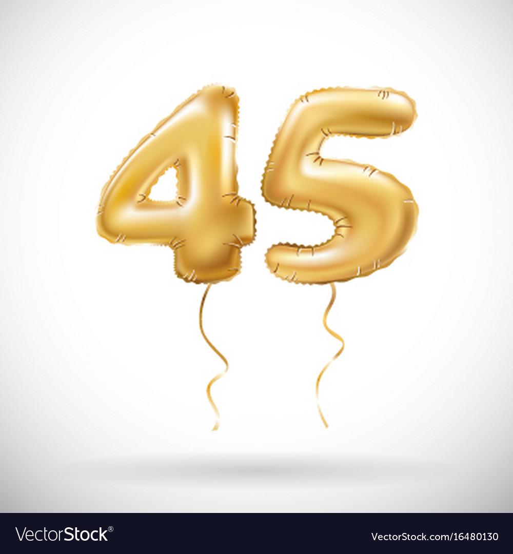Golden Number 45 Forty Five Metallic Balloon Vector Image