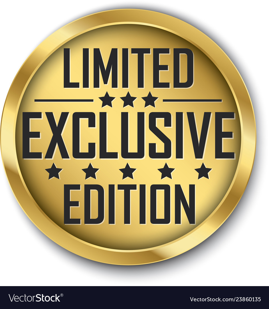 Exclusive limited edition gold label