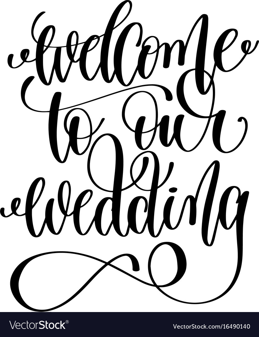 Welcome to our wedding black and white hand ink