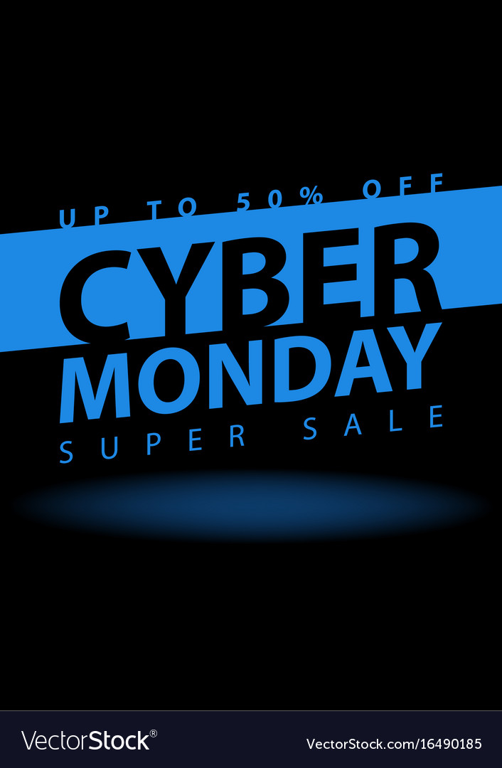 Cyber monday super sale poster clearance mega vector image