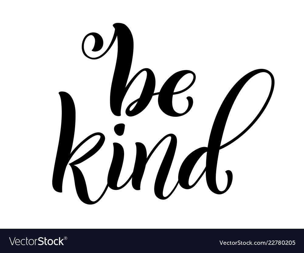 Download Be kind hand written lettering inspirational Vector Image