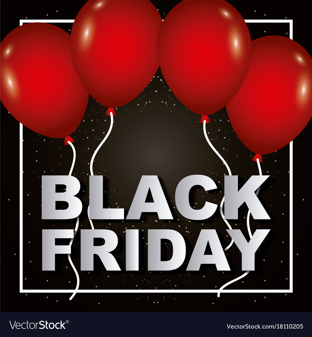 Black friday red balloons poster sale shop