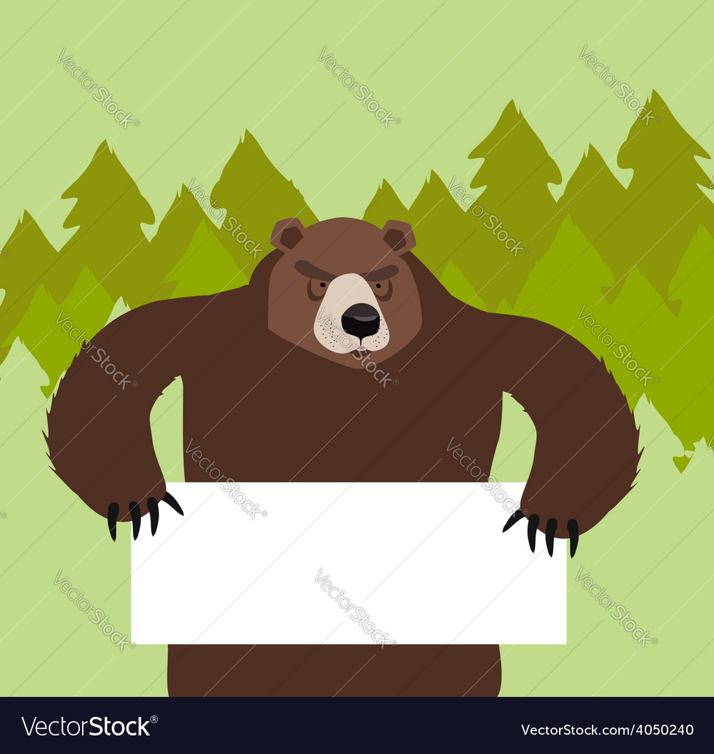 Wild bear holding a signIn the forest