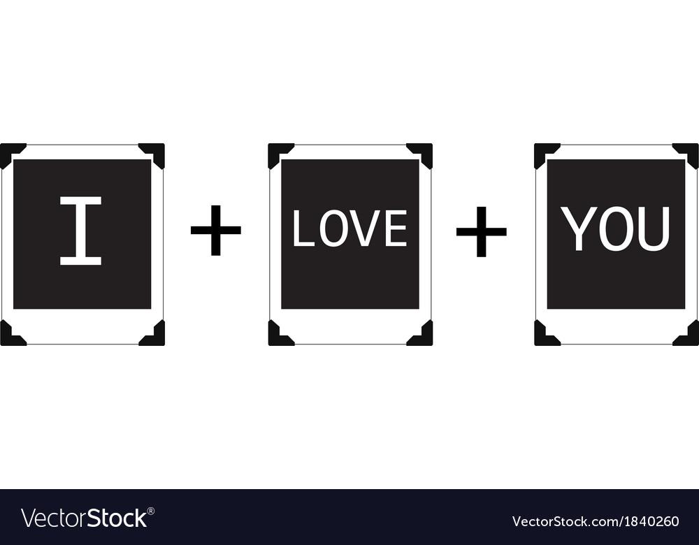 Polaroid I love You