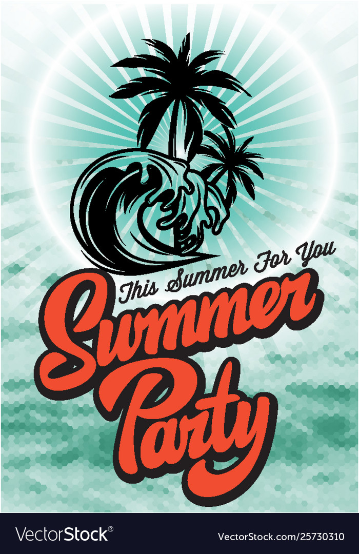 Color poster for summer party with inscription
