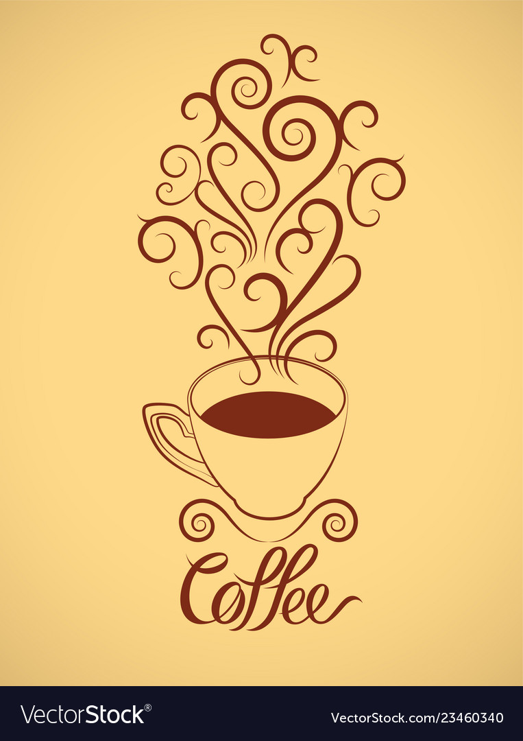 Hot coffee cup calligraphic vintage style poster