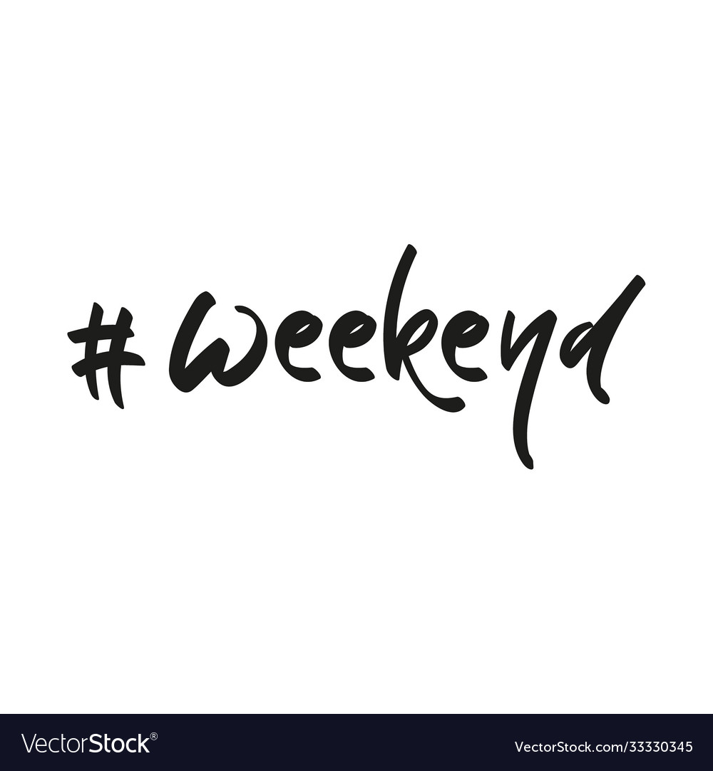 Handwriting hashtag weekend