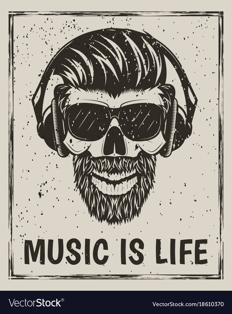 Music is life grunge design with hipster