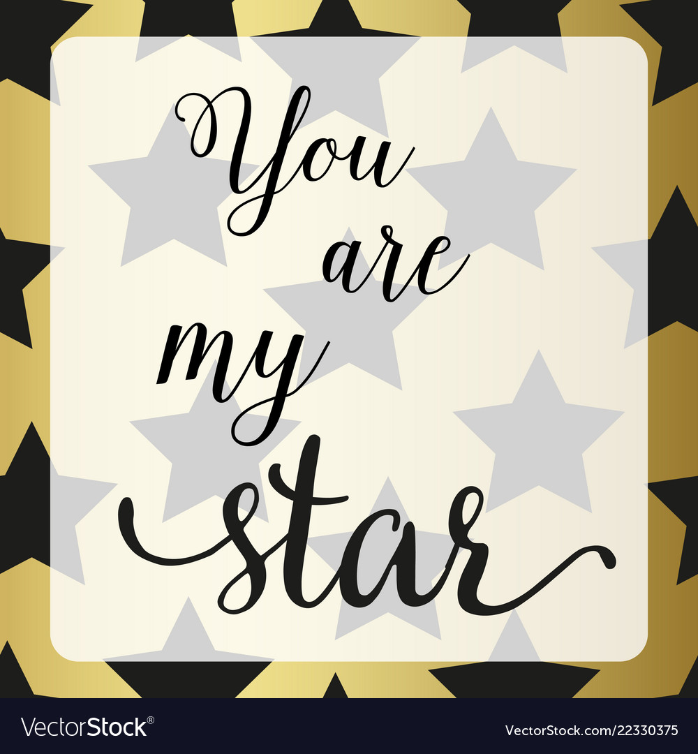 Poster with star you are my star sign