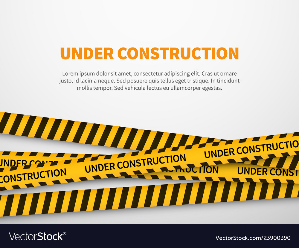 Under construction page caution yellow tape