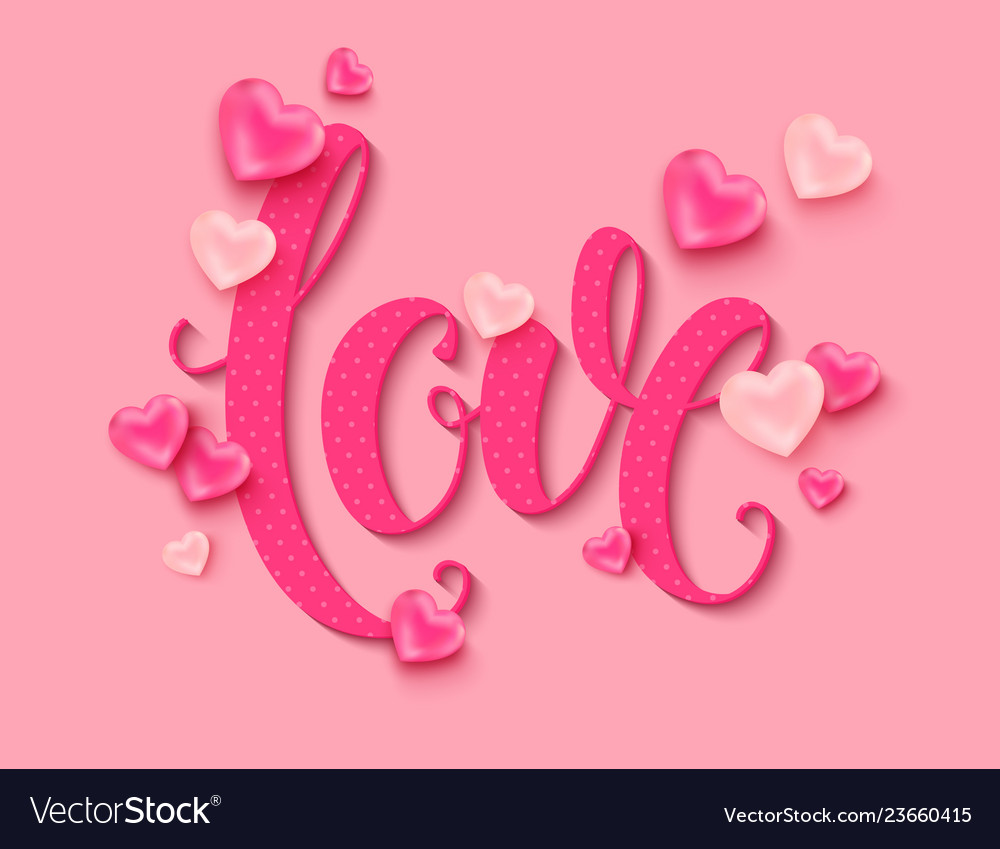 Valentines day background love calligraphic