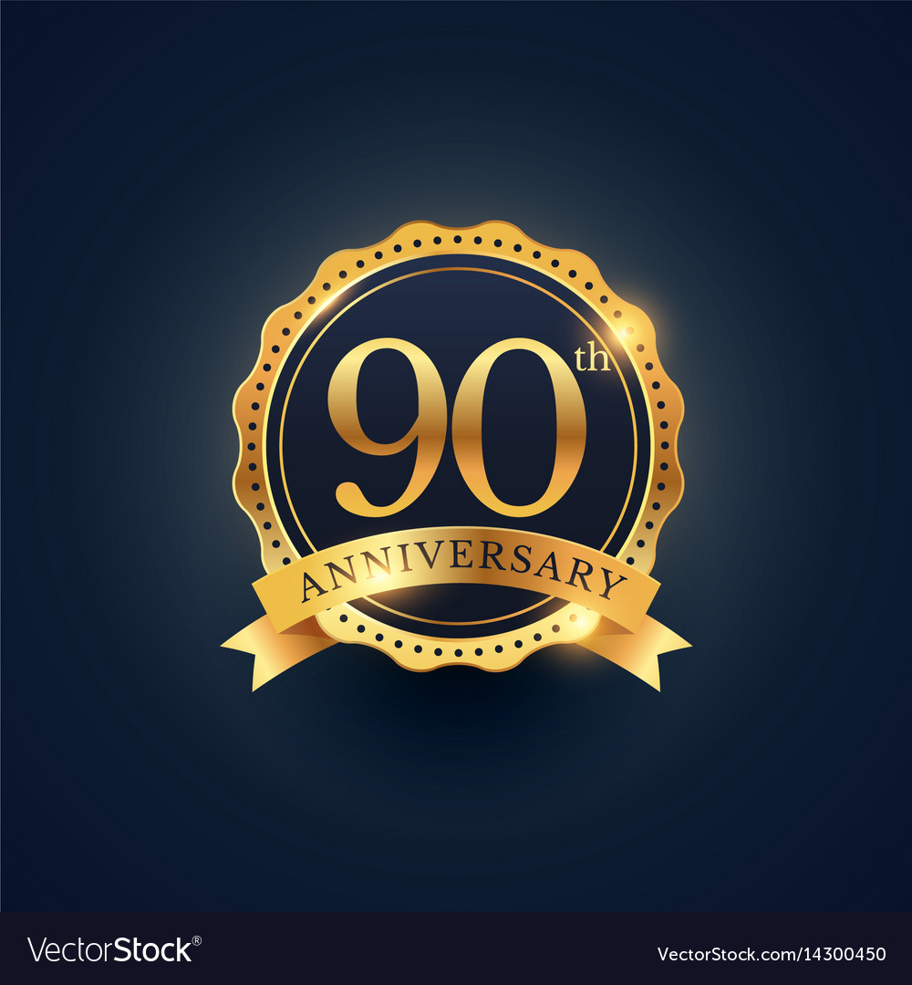 90th anniversary celebration badge label in vector image