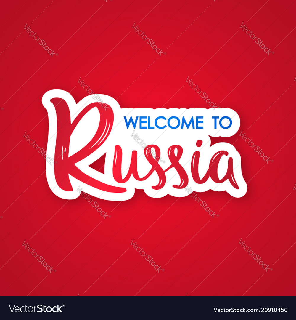 Welcome to russia hand drawn lettering phrase