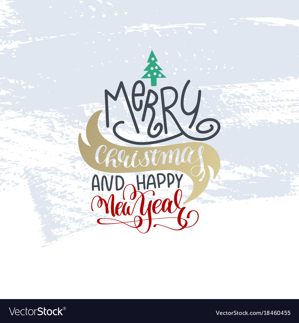 merry christmas and happy new year hand lettering vector image vectorstock