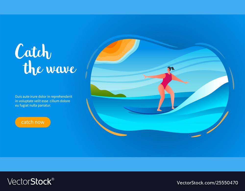 Catch wave concept