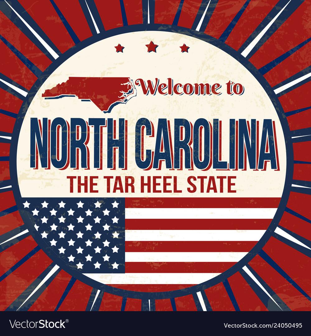 Welcome to north carolina vintage grunge poster
