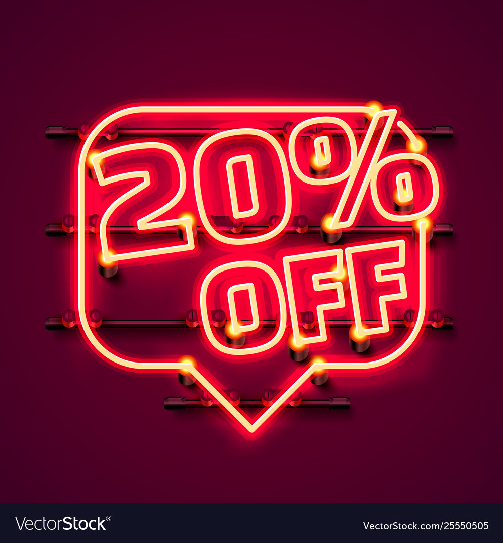 Message neon 20 off text banner night sign