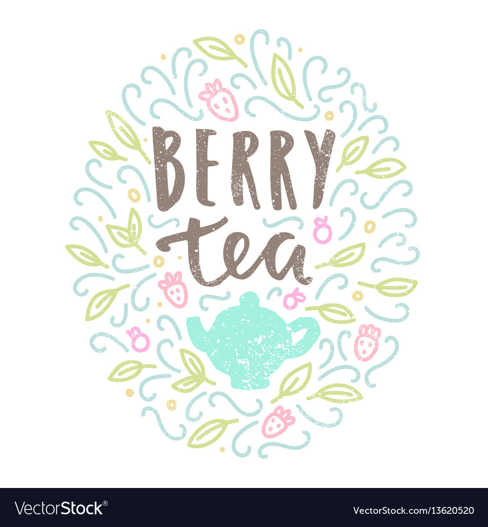 Berry tea hand drawn lettering and doodles