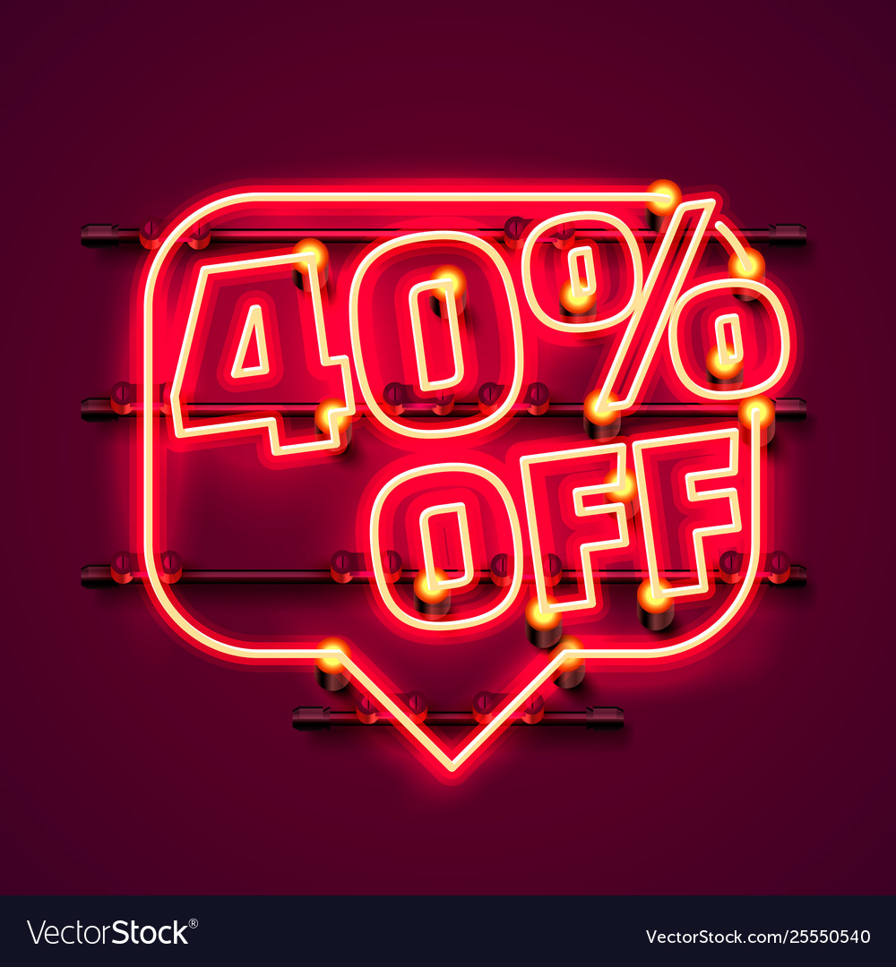 Message neon 40 off text banner night sign
