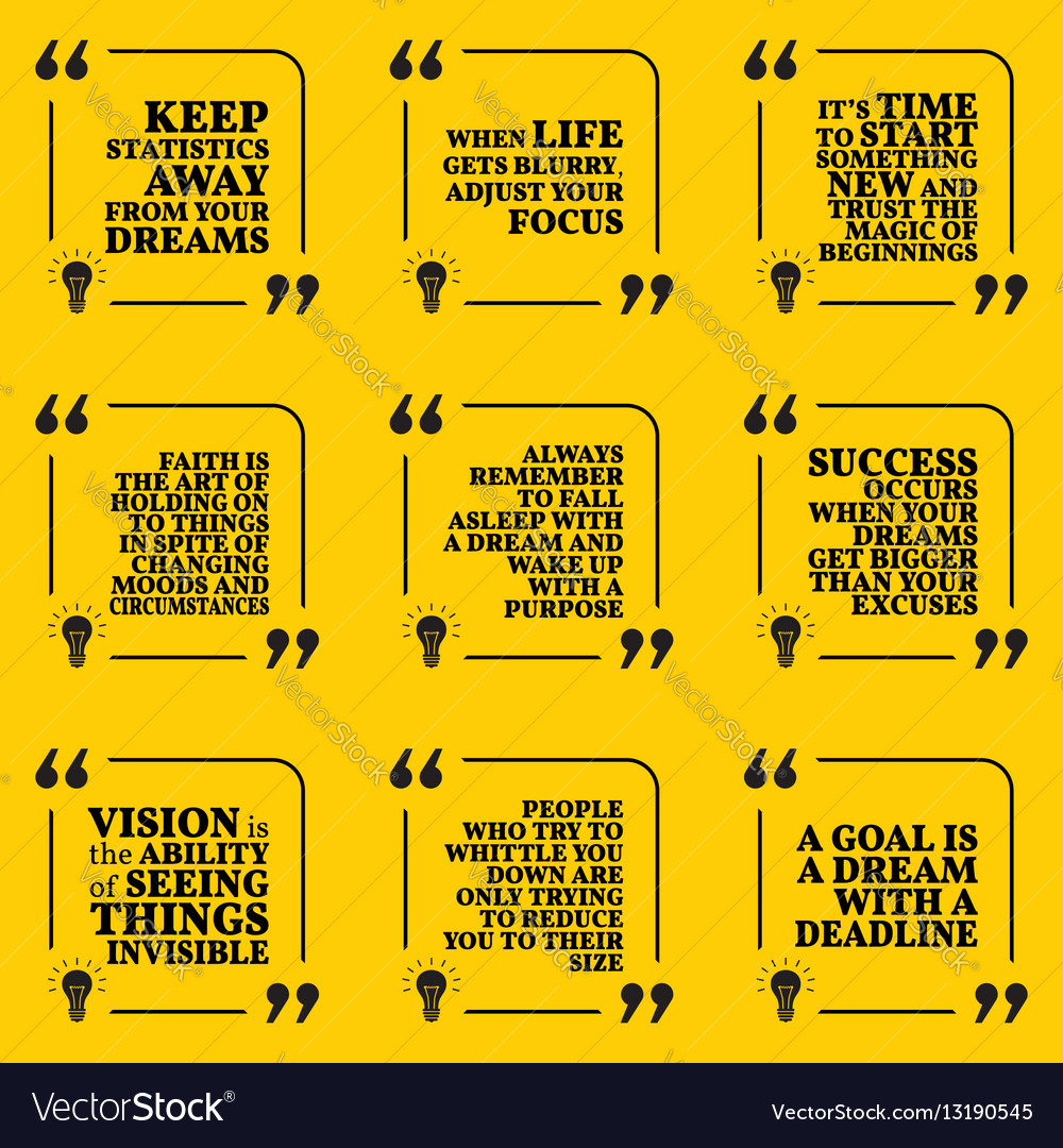 Set Of Motivational Quotes About Statistics Dreams