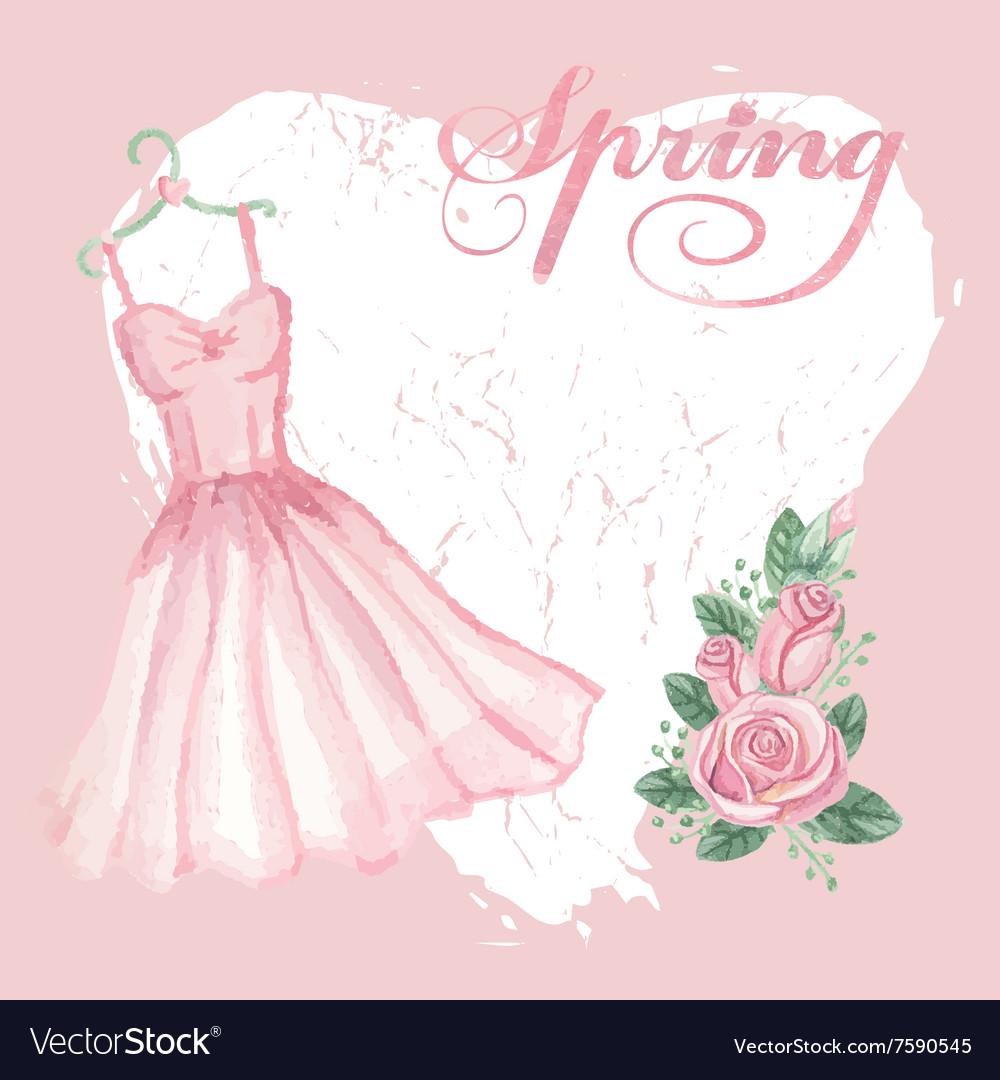 Vintage spring cardWatercolor pink dress rose vector image