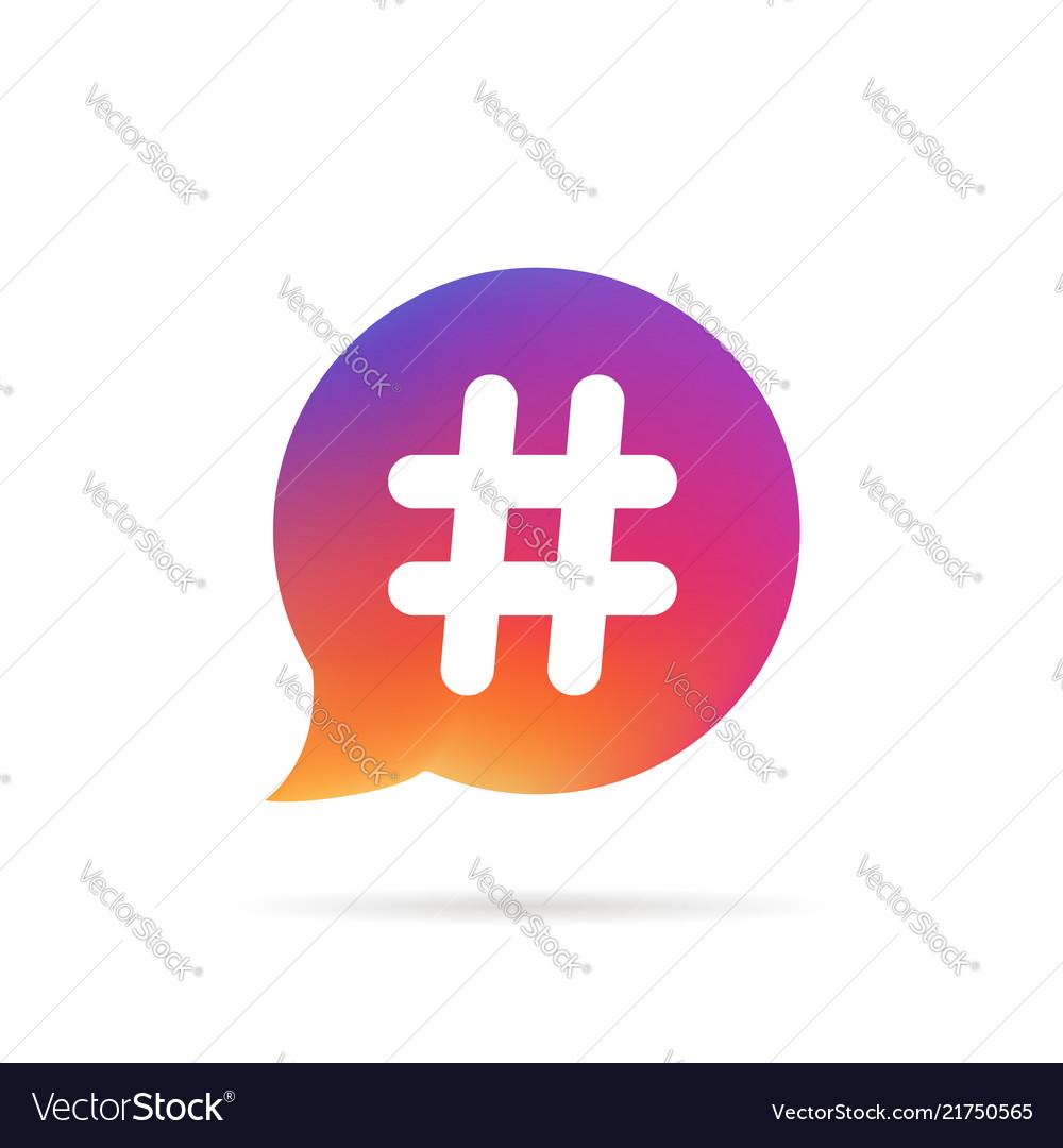 Gradient speech bubble with popular hashtag logo