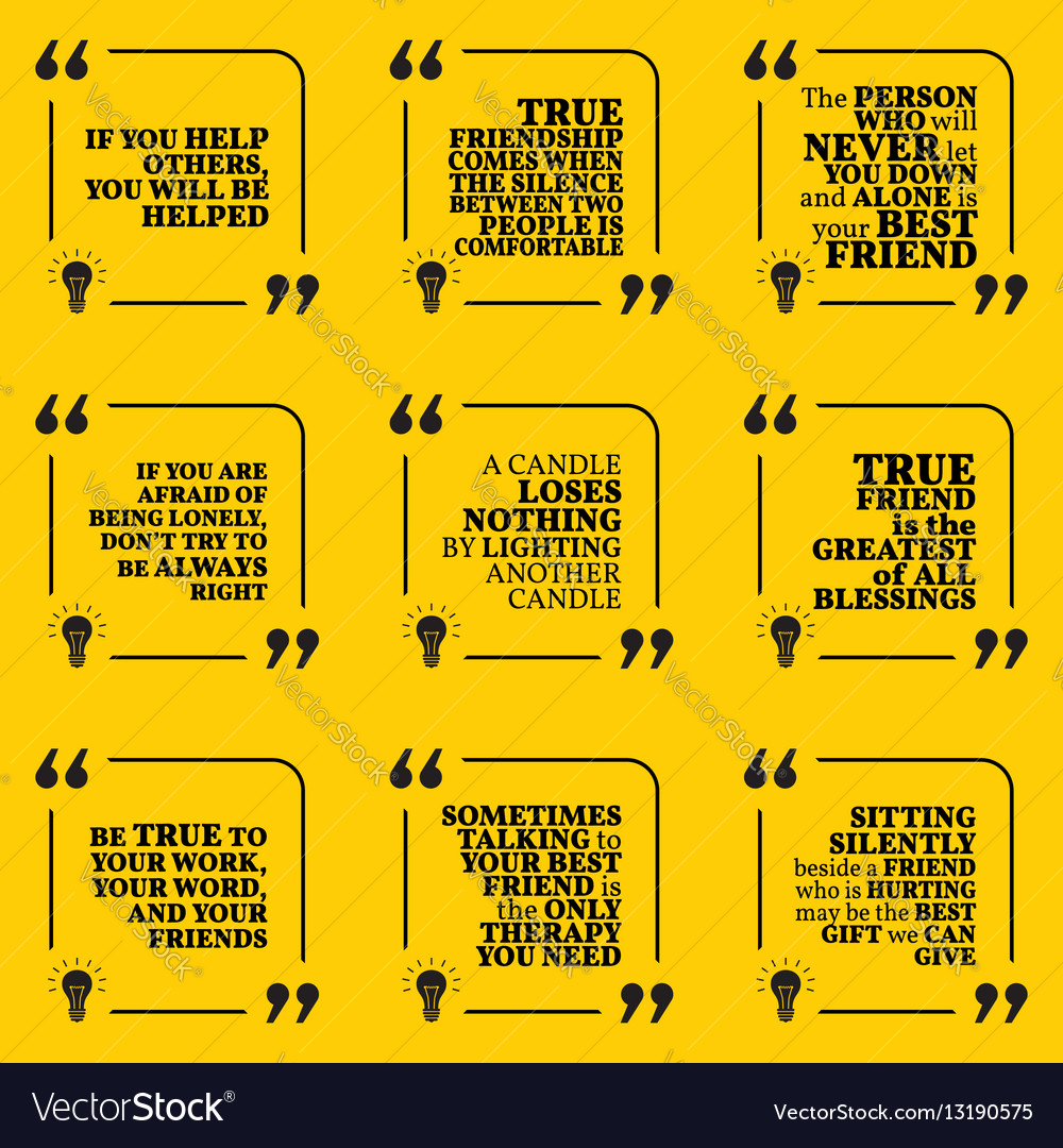 set of motivational quotes about friendship help vector image