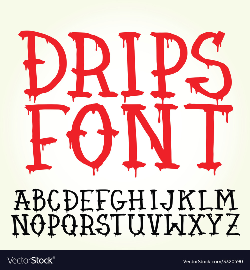 Graffiti Font Dripping