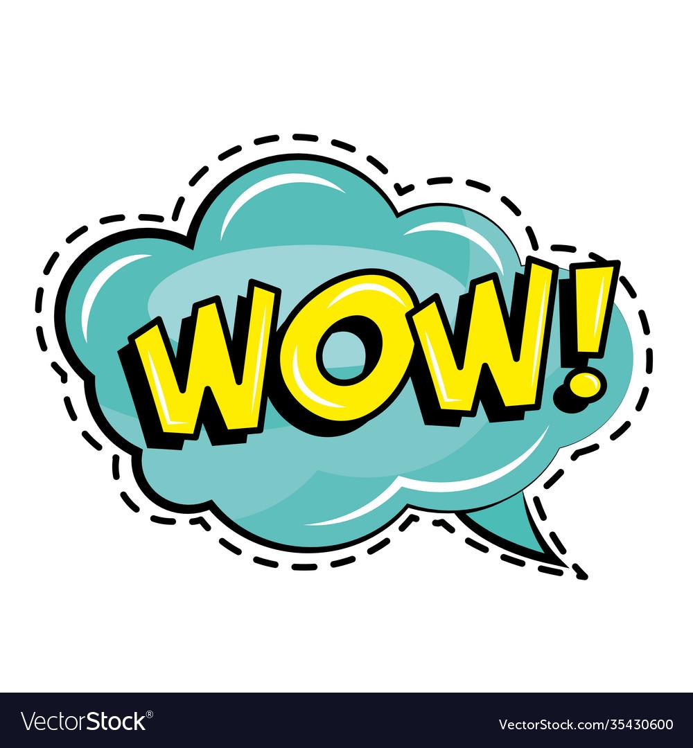 Wow word in speech bubble pop art sticker icon Vector Image