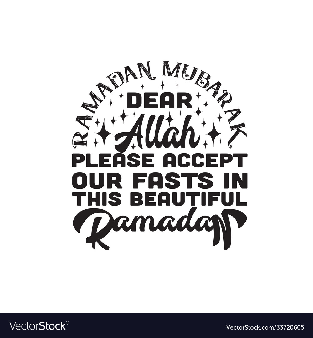 Ramadan quote dear allah please accept