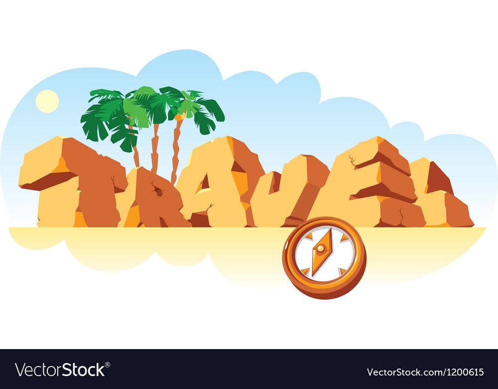 Alphabet made of stone single word Travel