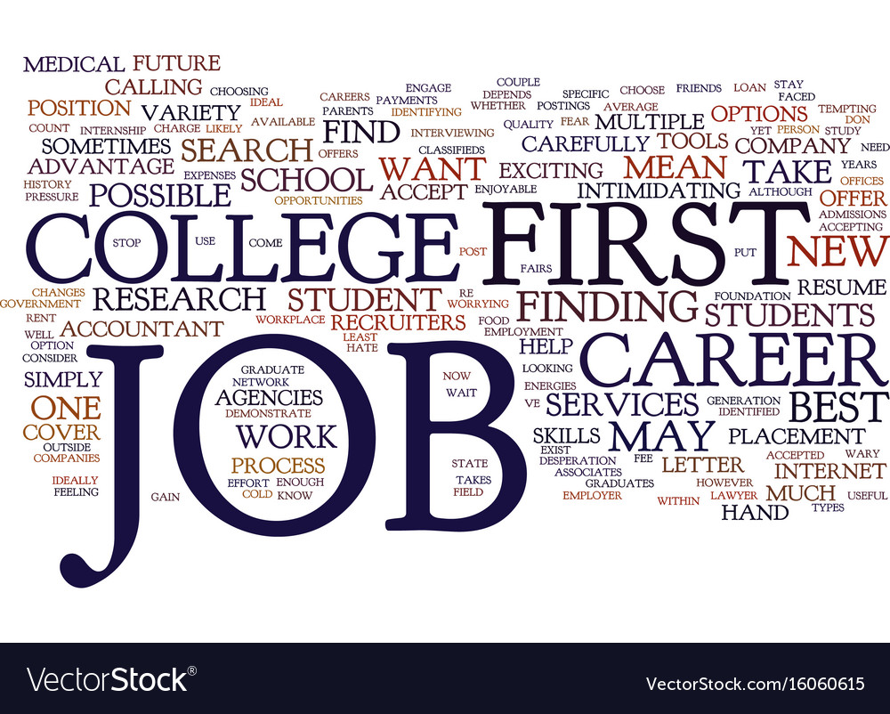 Your first job out of college make it count text