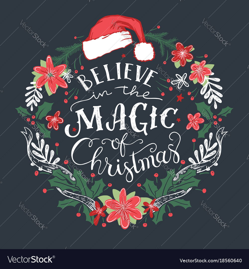Magic Of Christmas.Believe In The Magic Of Christmas Wreath
