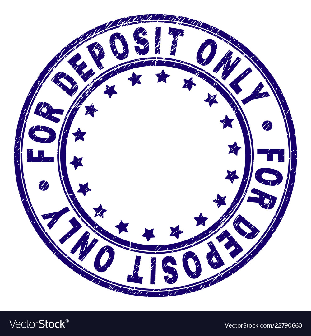 Grunge Textured For Deposit Only Round Stamp Seal Vector Image