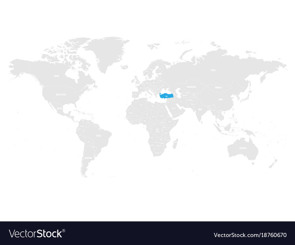 Turkey marked by blue in grey world political map