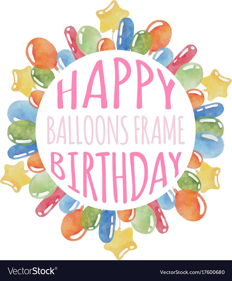 Balloons birthday frame Royalty Free Vector Image