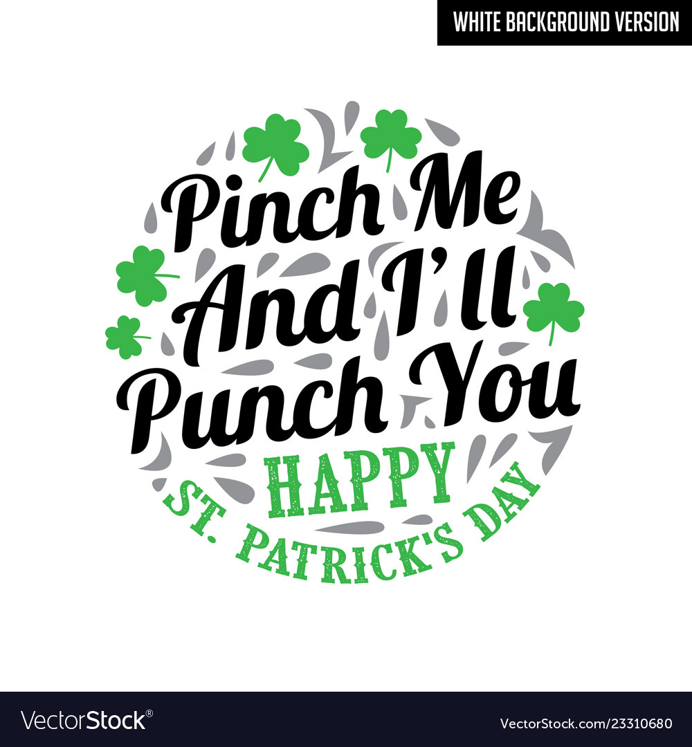 Patricks day quote st 37 St.
