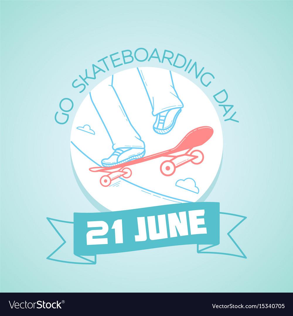 21 june go skateboarding day vector image