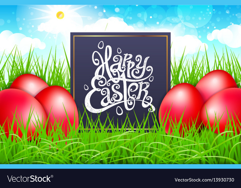 Red eggs in a field of grass with blue sky happy