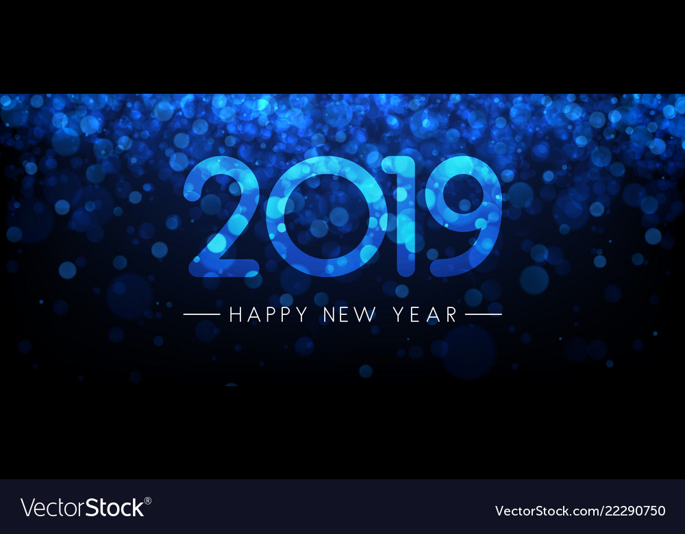blue shiny 2019 happy new year banner vector image
