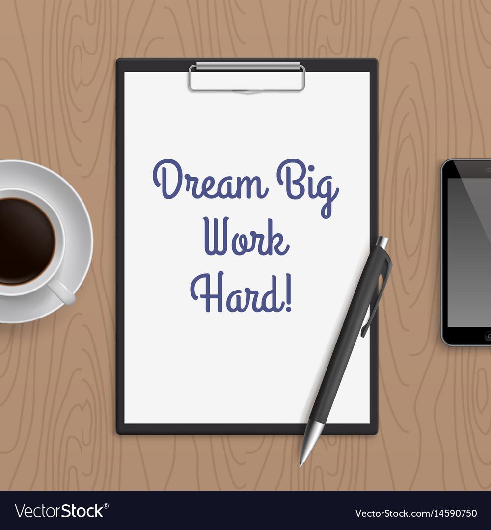 Quote dream big work hard vector image
