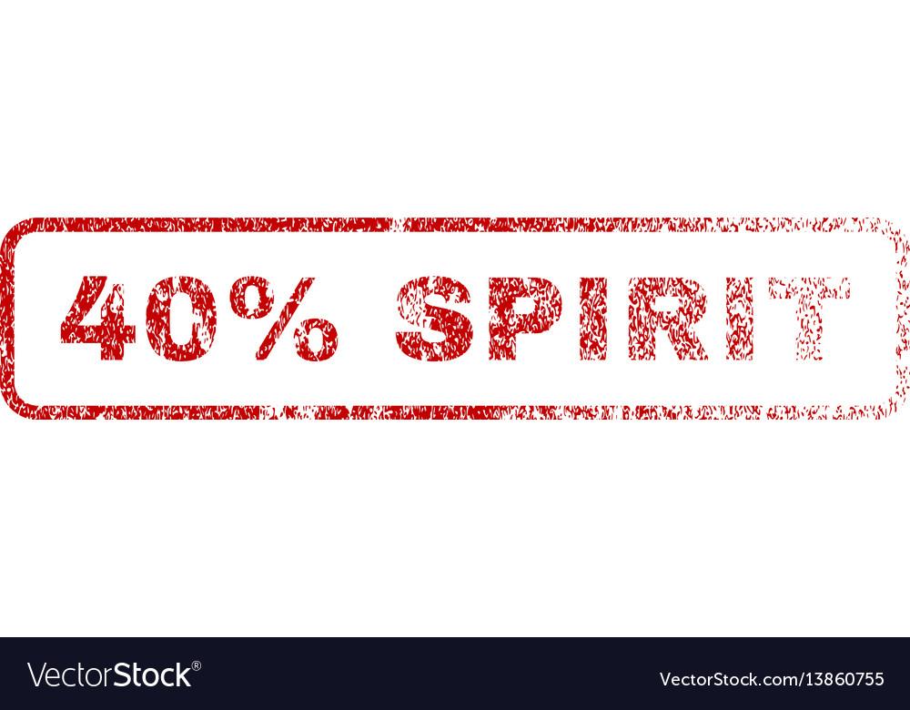 40 percent spirit rubber stamp vector image